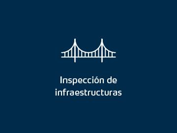 Inspección de infraestructuras